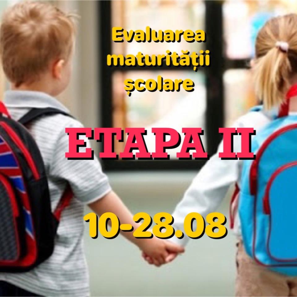 Aviz❗❗❗ A II etapă a procesului de evaluare a maturității școlare și psihosomatice a copiilor