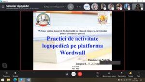 """Webinar pentru logopezii din instituțiile de educație timpurie, învăţământ primar şi secundar general """"Practici de activitate logopedică pe platforma Wordwall"""""""